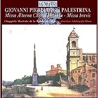 Palestrina: Missa Aeterna Christi munera - Missa Brevis