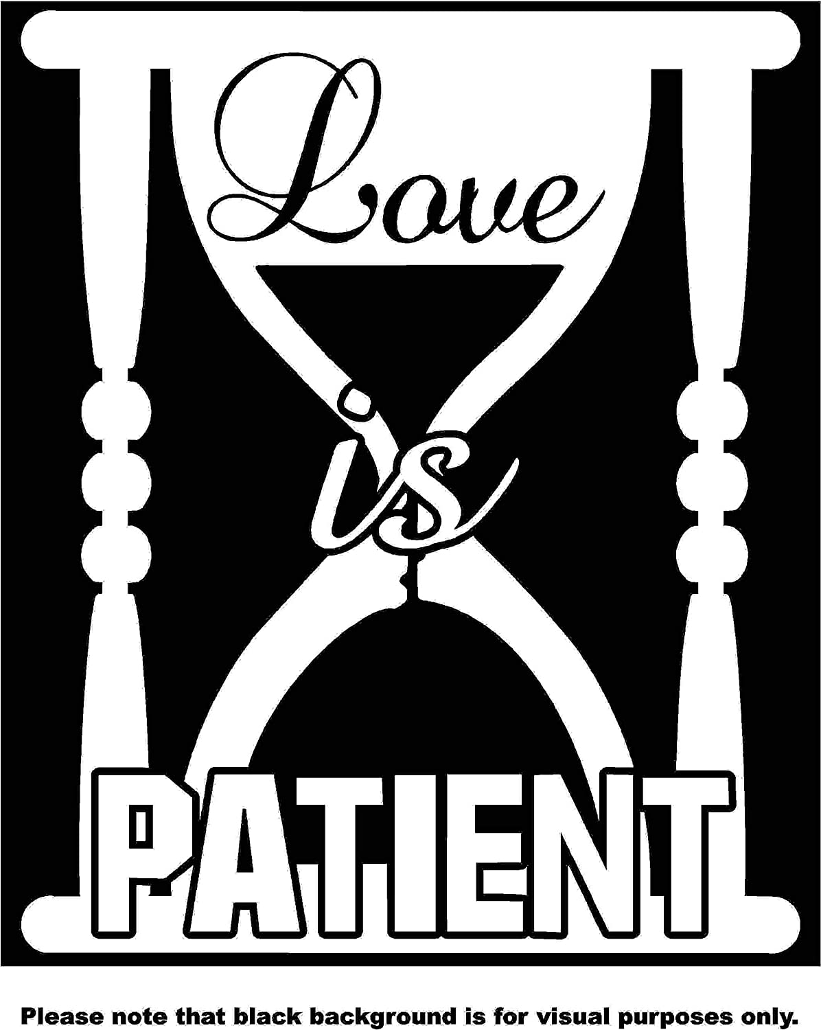 Love is Patience Quote Bible Verse Car Window Tumblers Wall Decal Sticker Vinyl Laptops Cellphones Phones Tablets Ipads Helmets Motorcycles Computer Towers V and T Gifts