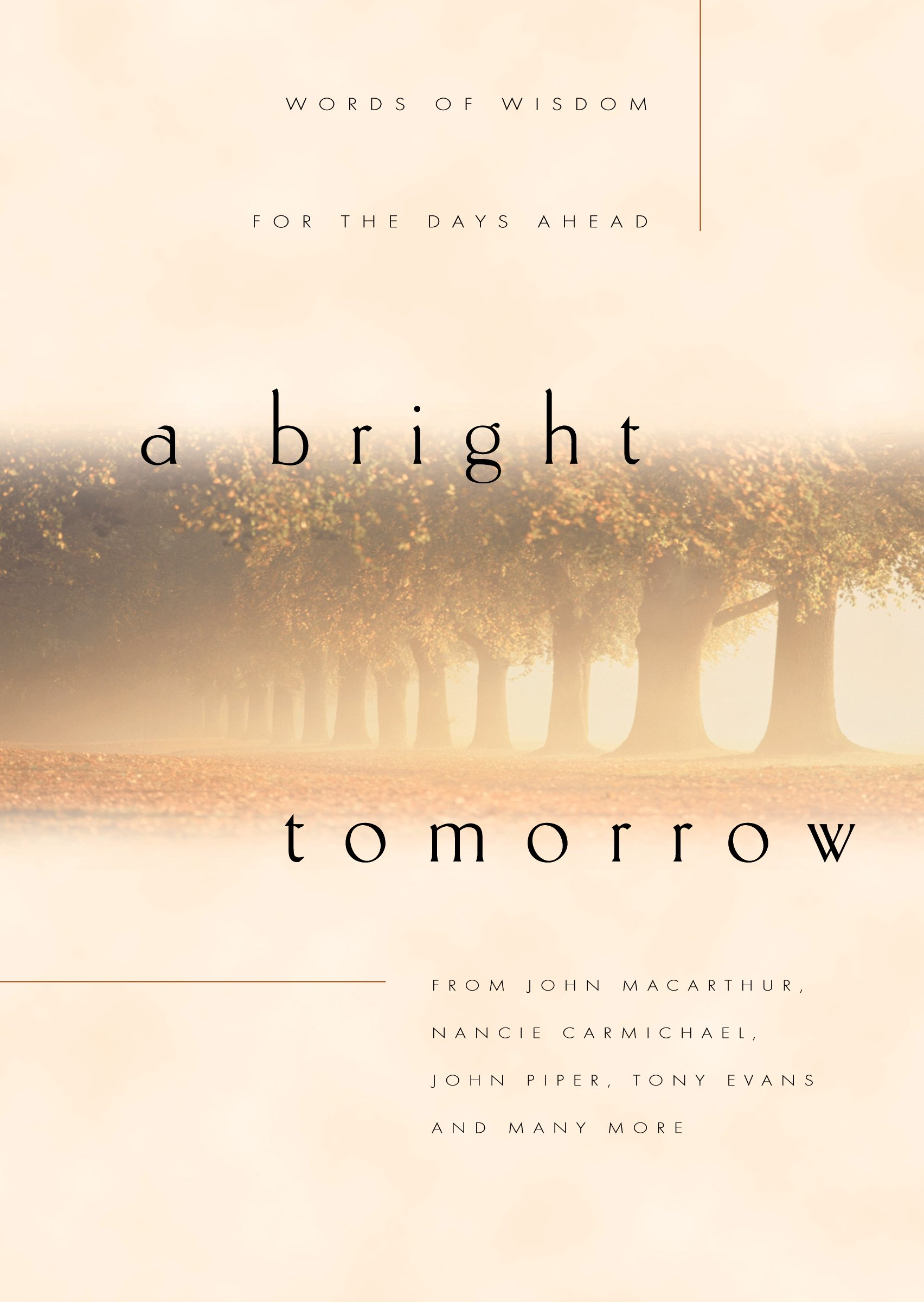 Download A Bright Tomorrow: Words of Wisdom for the Days Ahead pdf