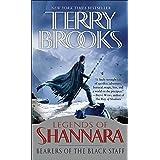 Bearers of the Black Staff: Legends of Shannara (Pre-Shannara: Legends of Shannara)