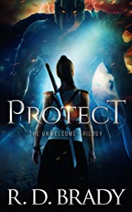 Protect (The Unwelcome Trilogy Book 1)