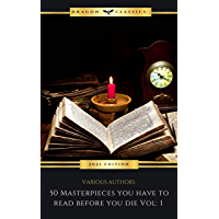 50 Masterpieces you have to read before you die Vol: 1 (2021 Edition) (English Edition)