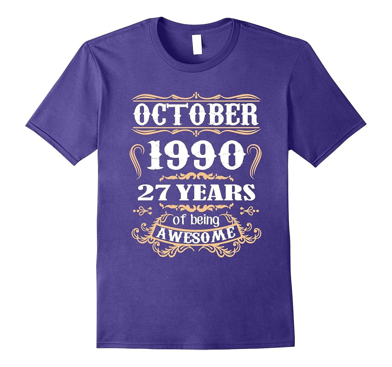 October 1990 T-Shirt 27th Birthday Tshirt-FL