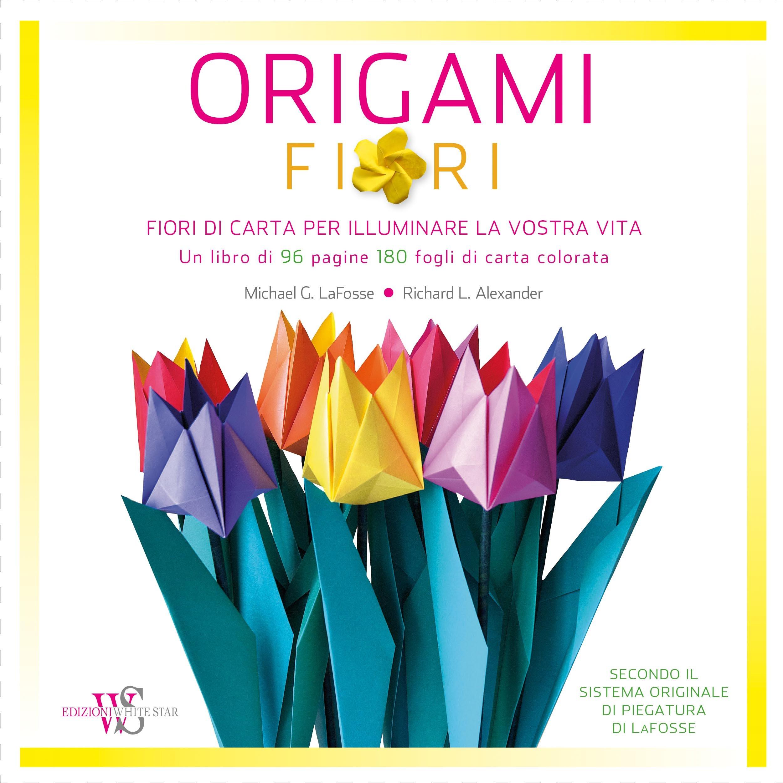 0rigami Fiori.Origami Fiori Amazon Co Uk Richard L Alexander Michael G