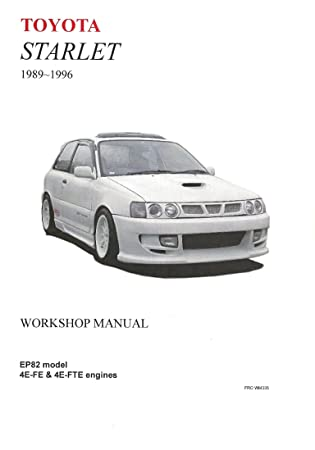 toyota starlet 1989 1996 80 series workshop manual amazon co uk rh amazon co uk toyota starlet ep 80 repair manual toyota starlet repair manual pdf