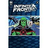 Infinite Frontier (2021) #4: Secret Files (Infinite Frontier (2021-))