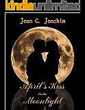 April's Kiss in the Moonlight (Moonlight Series Book 2)