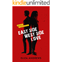 Eastside / Westside / Love (English Edition)