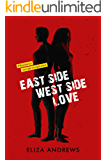 Eastside / Westside / Love