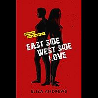 Eastside / Westside / Love (English Edition)