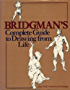 Bridgman's Complete Guide to Drawing from Life (English Edition)