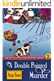 A Double-Pointed Murder (The Bait & Stitch Cozy Mystery Series, Book 2)