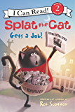 Splat the Cat Gets a Job! (I Can Read Level 2)