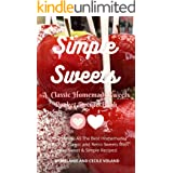 Simple Sweets: A Classic Homemade Sweets Pocket Recipe Book: Learn How to Make All The Best Homemade, Traditional, Classic an