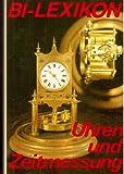 BI-Lexikon Uhren und Zeitmessung