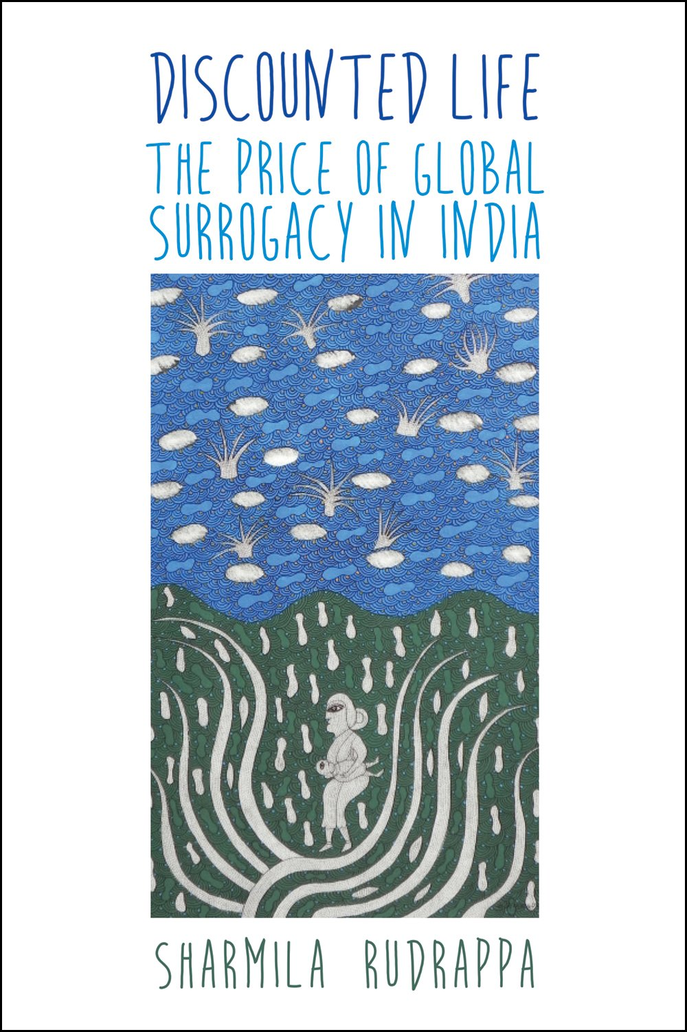 Download Discounted Life: The Price of Global Surrogacy in India pdf