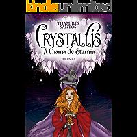 Crystallis, a Chama de Eternia