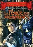 La Forêt des murmures: Chroniques des mondes magiques - tome 3