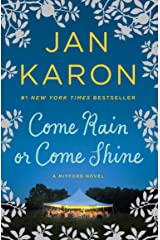 Come Rain or Come Shine (Mitford Book 13) Kindle Edition