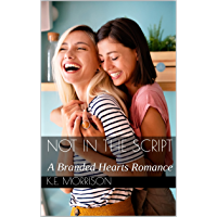 Not in the Script: A Branded Hearts Romance