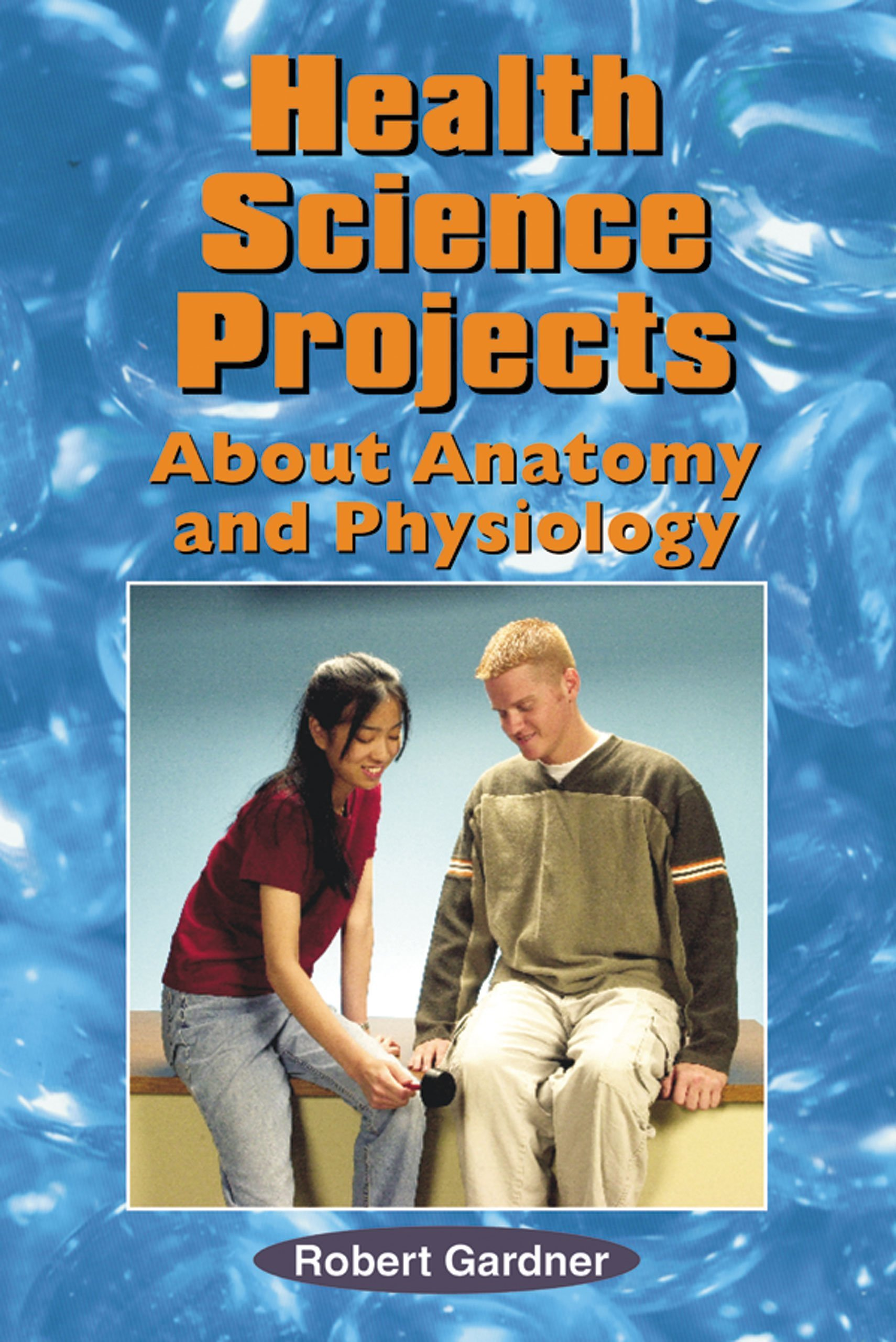 Amazon.com: Health Science Projects about Anatomy and Physiology ...
