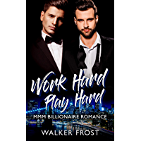 Work Hard Play Hard: MMM Billionaire Romance (English Edition)
