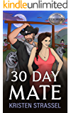 30 Day Mate (The Real Werewives of Colorado Book 1)