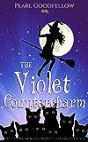 The Violet Countercharm (Hattie Jenkins & The Infiniti Chronicles Book 2)
