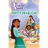 The Startup Squad: Party Problems (The Startup Squad, 3)