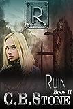Ruin (Unbelief Book 2)