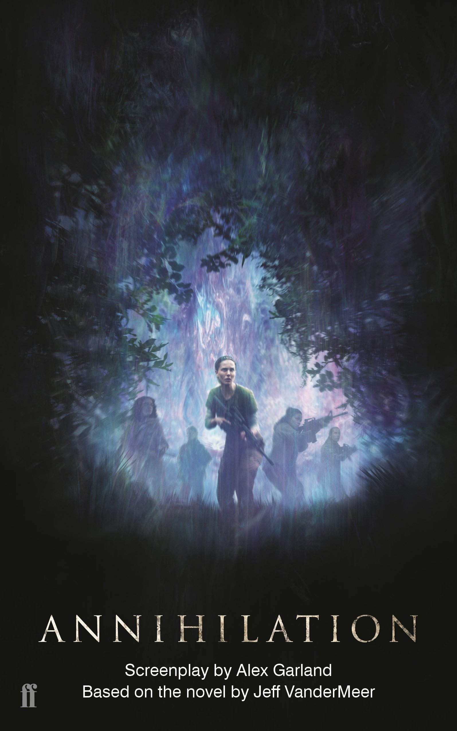 Annihilation: The Screenplay