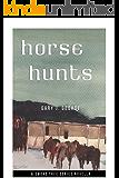 Horse Hunts: A Desert Manhunt (Smoke Tree Mystery Series Book 2)