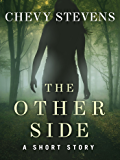 The Other Side: A Short Story