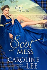 A Scot Mess: a comedy of errors (The Hots for Scots Book 1) Kindle Edition