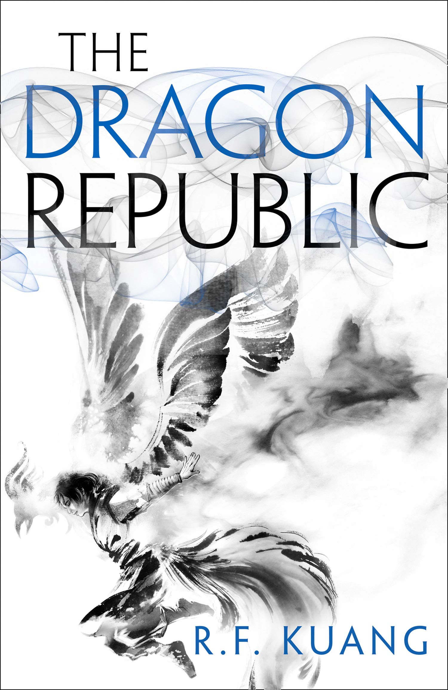 The Dragon Republic: The award-winning epic fantasy trilogy that combines  the history of China with a gripping world of gods and monsters (The Poppy  War, Book 2): Amazon.co.uk: Kuang, R.F.: 9780008239855: Books