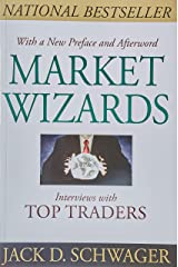 Market Wizards: Interviews with Top Traders Updated Paperback