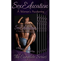Sex Education: A Woman's Awakening, The Complete Series (English Edition)