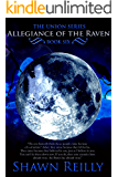 Allegiance of the Raven (The Union Series Book 6)