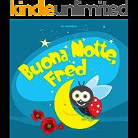 Buona Notte, Fred (Italian Edition)