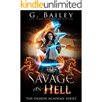 Savage As Hell: A Reverse Harem Bully Romance (The Demon Academy Book 3)