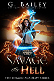 Savage As Hell: A Reverse Harem Bully Romance (The Demon Academy Book 3) (English Edition)