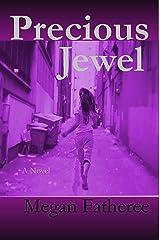 Precious Jewel (Hearts of the Broken Series Book 1) Kindle Edition
