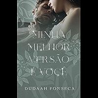 MINHA MELHOR VERSÃO É VOCÊ (volume único)