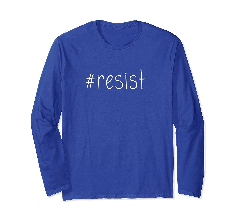 #Resist Hashtag Resist Long Sleeve T Shirt-ln