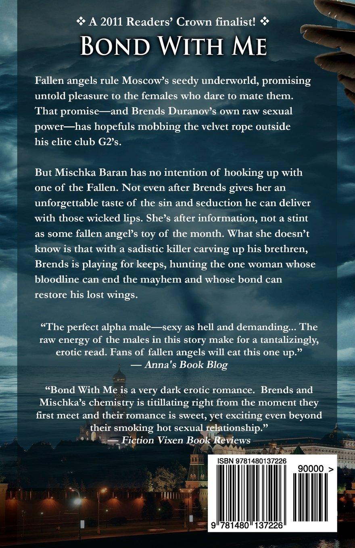 Bond With Me (the Fallen): Anne Marsh: 9781480137226: Amazon: Books