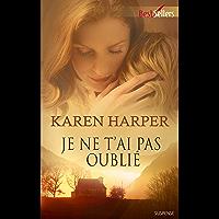 Je ne t'ai pas oublié (Best-Sellers) (French Edition)