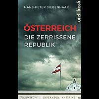 Österreich – die zerrissene Republik