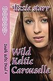 Wild Keltic Carouselle (Double Keltic Triad Book 4)