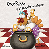 Cocorina y el puchero mágico (Spanish Edition)