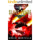 Slave Trade: A Space Opera Adventure Legal Thriller (Judge, Jury, Executioner Book 5)